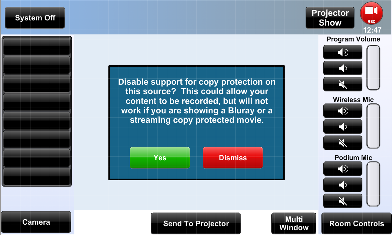 Dialog for circumventing the feature to prevent recording of protected content