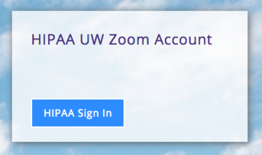 HIPAA UW Zoom Account log in button