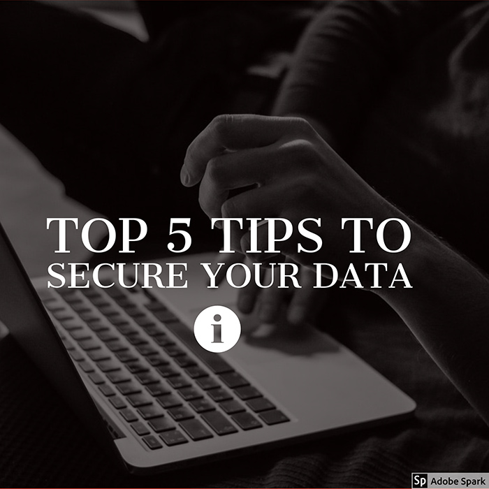 Top 5 tips to secure data