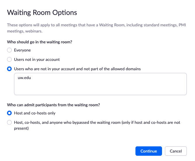 waiting room options, enter uw.edu in the Users who are not in your account and not part of the allowed domains field
