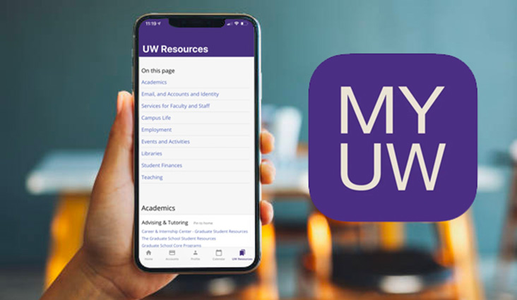 A hand holding a smart phone with the MyUW app displayed on screen.