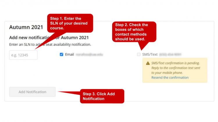 Enter the SLN of your desired course. Check the boxes of which contact methods should be used. Finally, click Add Notfication